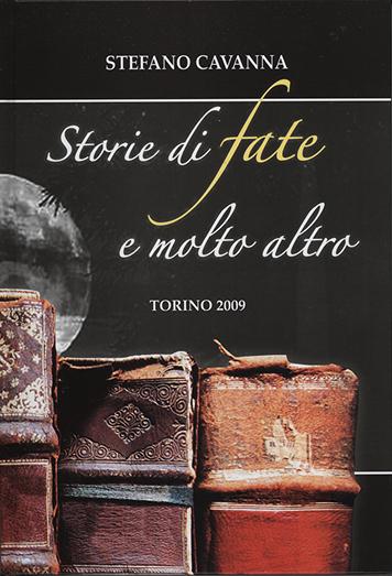 storie_di_fate_e_molto_altro_libro_di_stefano_cavanna